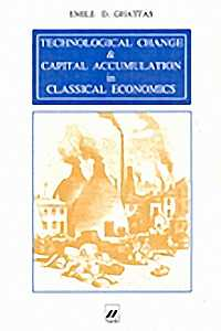 Technological Change & Capital Accumulation in Classical Economics