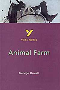 York Notes : Animal Farm